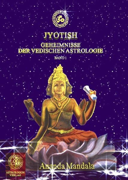 Jyotish - Geheimnisse der vedischen Astrologie als Buch