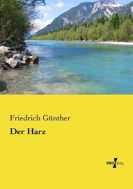 Der Harz als Buch von Friedrich Günther