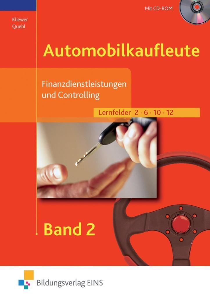 Finanzdienstleistungen und Controlling für Automobilkaufleute Band 2 als Buch