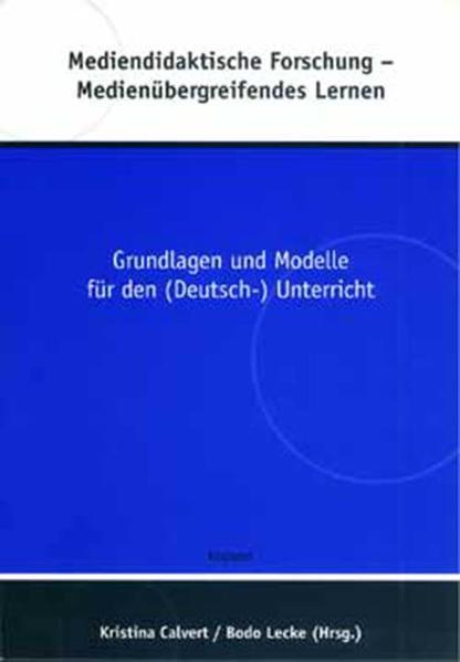 Mediendidaktische Forschungen - Medienübergreifendes Lernen als Buch