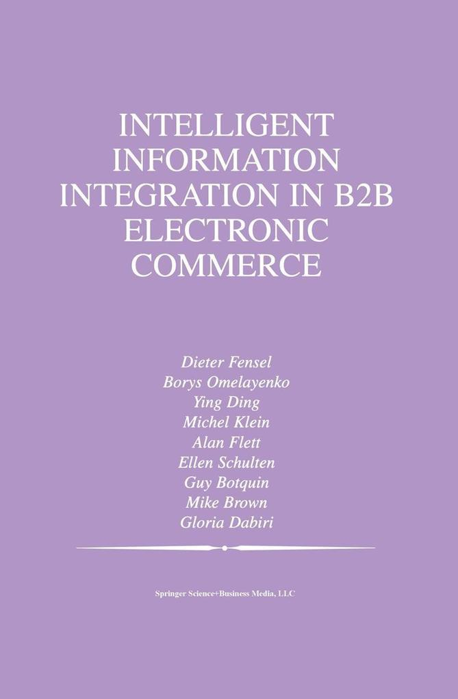 Intelligent Information Integration in B2B Elec...