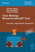 Text Mining: Wissensrohstoff Text