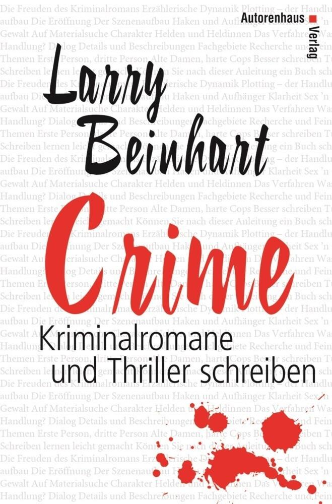 Crime - Kriminalromane und Thriller schreiben als Buch