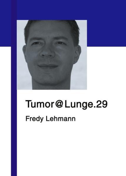 Tumor@Lunge.29 als Buch