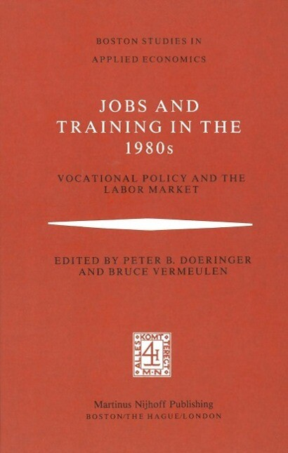 Jobs and Training in the 1980s als eBook Downlo...