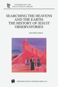 Searching the Heavens and the Earth als eBook D...