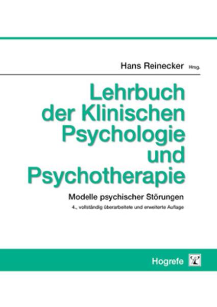Lehrbuch der Klinischen Psychologie und Psychotherapie als Buch