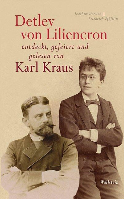 Detlev von Liliencron entdeckt, gefeiert und gelesen von Karl Kraus als Buch (gebunden)