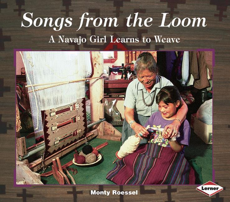 Songs from the Loom: A Navajo Girl Learns to Weave als Taschenbuch