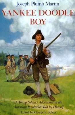 Yankee Doodle Boy: A Young Soldier's Adventures in the American Revolution als Taschenbuch