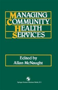 Managing Community Health Services als eBook Do...
