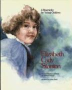 Elizabeth Cady Stanton (Hc): A Biography for Young Children als Buch