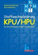 Stoffwechselstörung KPU / HPU