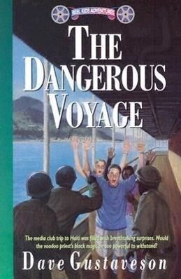 The Dangerous Voyage als Taschenbuch
