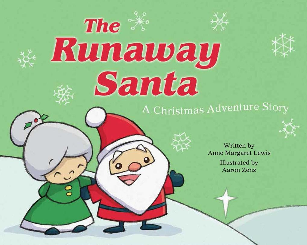 The Runaway Santa als eBook Download von Anne M...