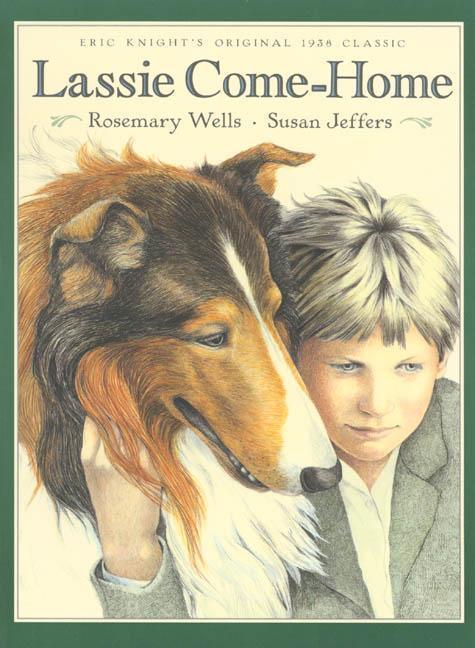Lassie Come-Home: Eric Knight's Original 1938 Classic in a New Picture-Book Edition als Taschenbuch