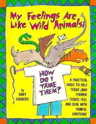 My Feelings are Like Wild Animals! als Taschenbuch