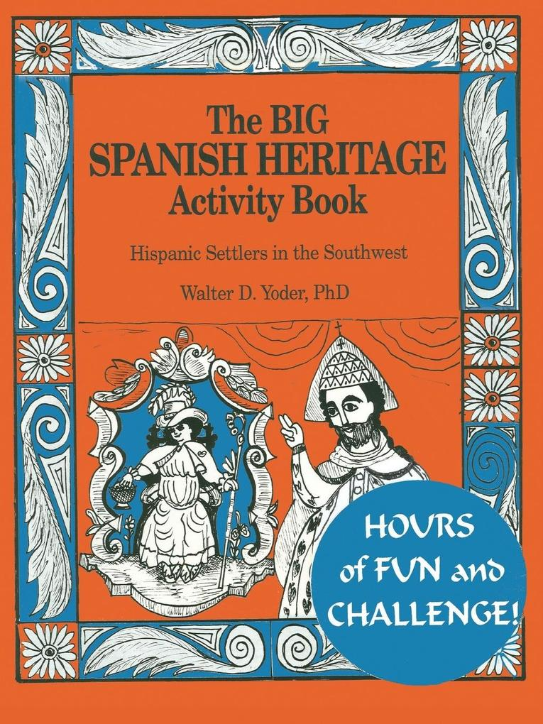 The Big Spanish Heritage Activity Book als Taschenbuch