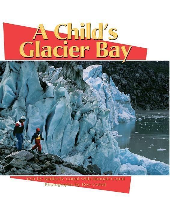 A Child's Glacier Bay als Buch