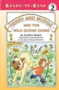 Henry and Mudge and the Wild Goose Chase, Volume 23