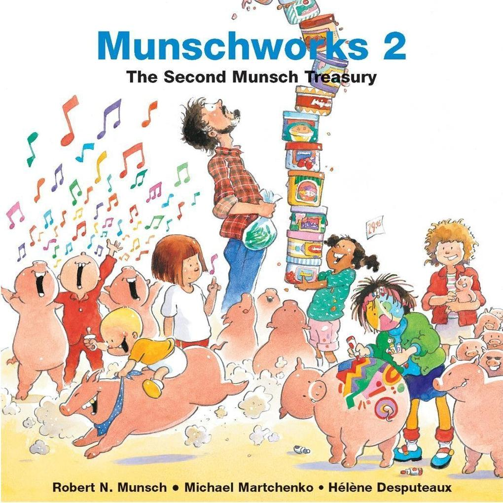 Munschworks: The Second Munsch Treasury als Buch