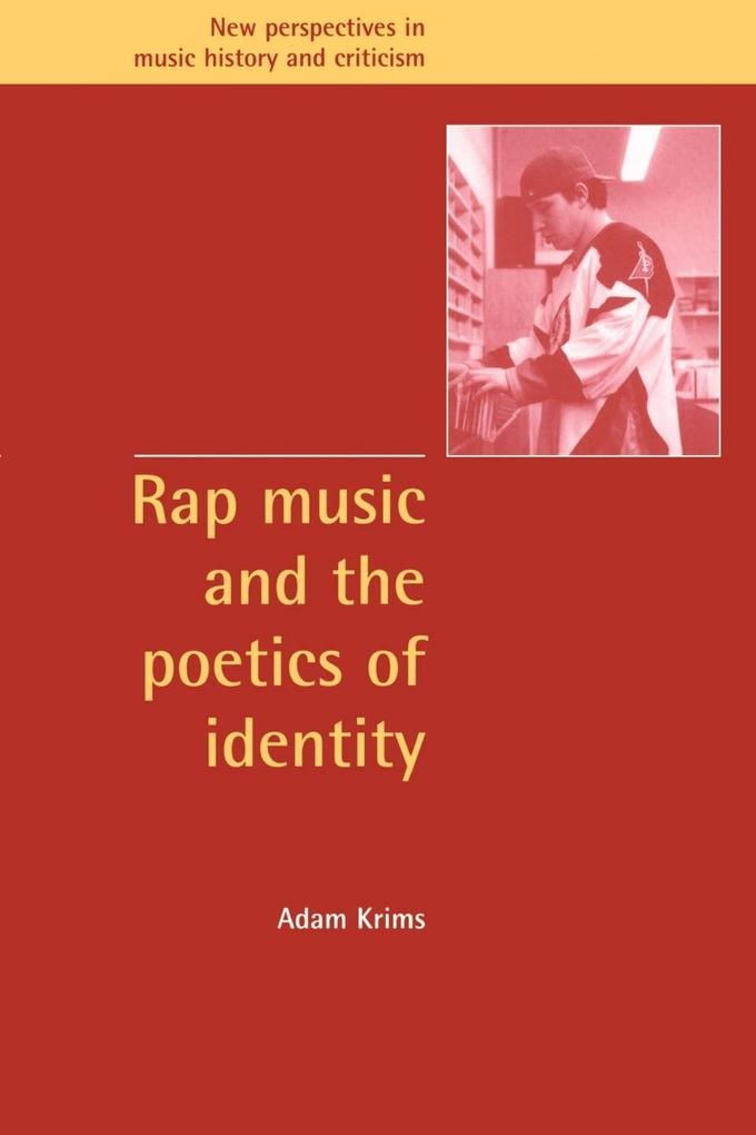 Rap Music and the Poetics of Identity als Buch