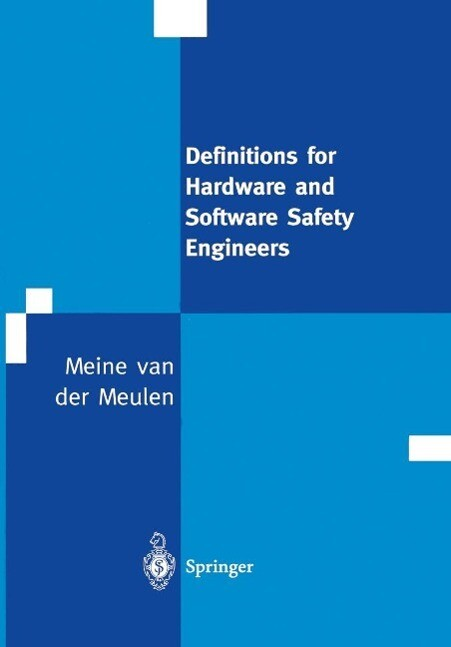 Definitions for Hardware and Software Safety En...