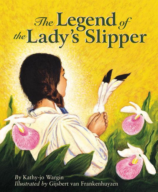 The Legend of the Lady's Slipper als Buch