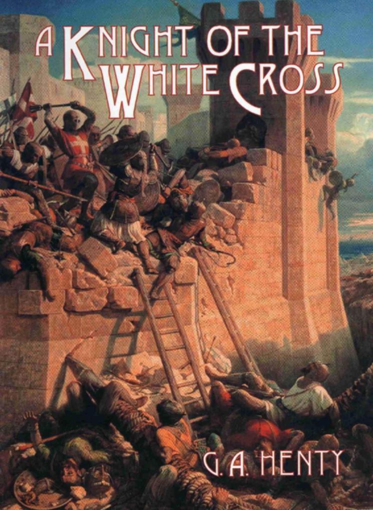 A Knight of the White Cross als Taschenbuch
