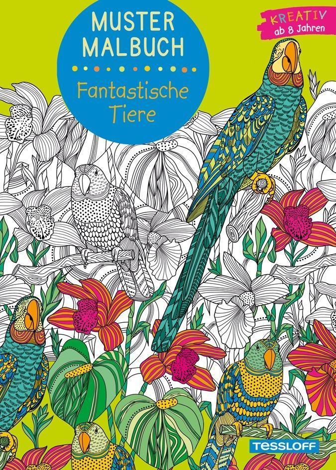 Muster Malbuch Fantastische Tiere als Buch von ...