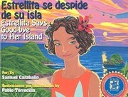 Estrellita Says Good-Bye to Her Island: Estrellita Se Despide de Su Isla