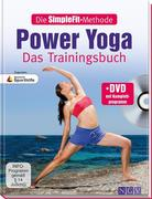 Die SimpleFit-Methode - Power Yoga - Das Trainingsbuch (Mit DVD)