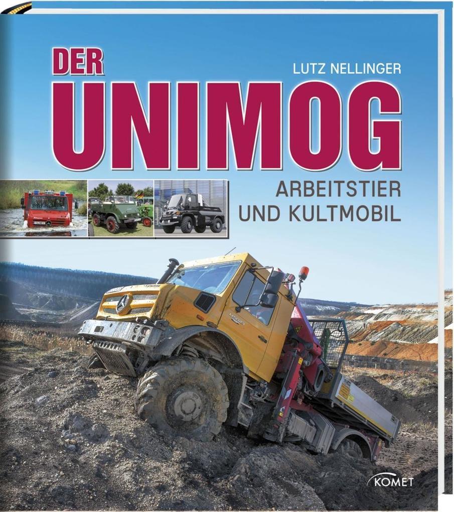 Der Unimog als Buch von Lutz Nellinger