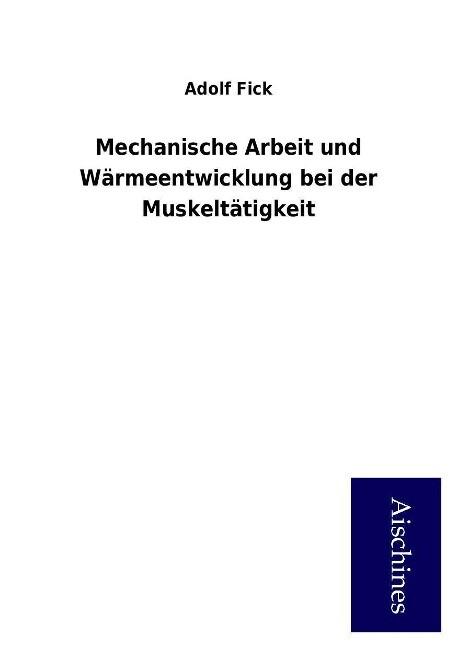 Mechanische Arbeit und Wärmeentwicklung bei der...