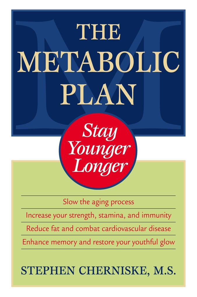 The Metabolic Plan: Stay Younger Longer als Taschenbuch