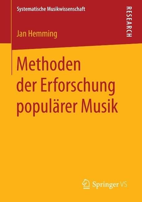 Methoden der Erforschung populärer Musik als eB...