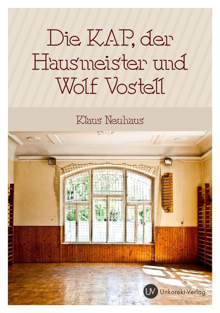 Die Kap, der Hausmeister und Wolf Vostell als eBook