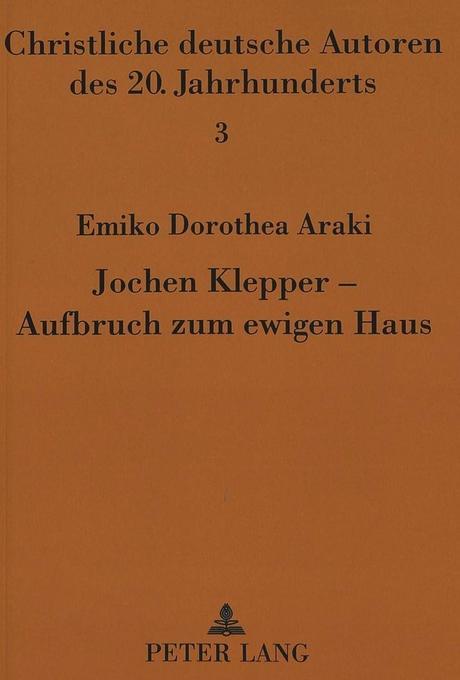 Jochen Klepper - Aufbruch zum ewigen Haus als B...
