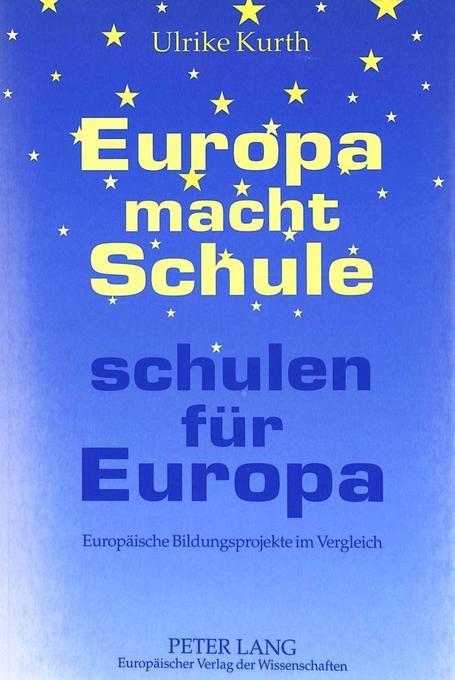 Europa macht Schule - schulen für Europa als Bu...