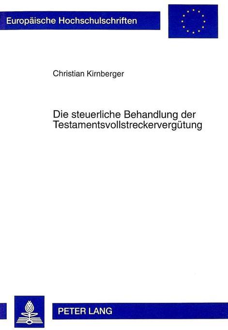 Die steuerliche Behandlung der Testamentsvollst...