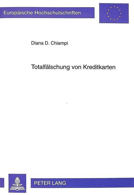 Totalfälschung von Kreditkarten als Buch von Di...
