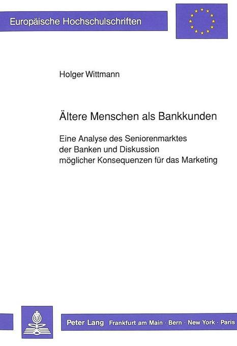 Ältere Menschen als Bankkunden als Buch von Hol...