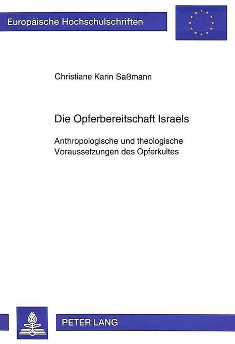 Die Opferbereitschaft Israels als Buch von Chri...