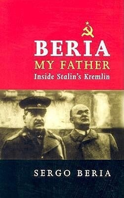 Beria, My Father: Inside Stalin's Kremlin als Buch