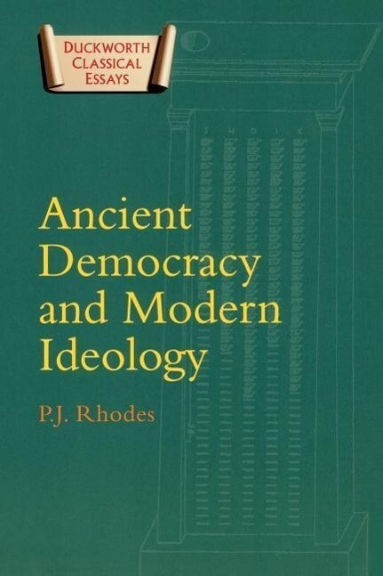 Ancient Democracy and Modern Ideology als Buch