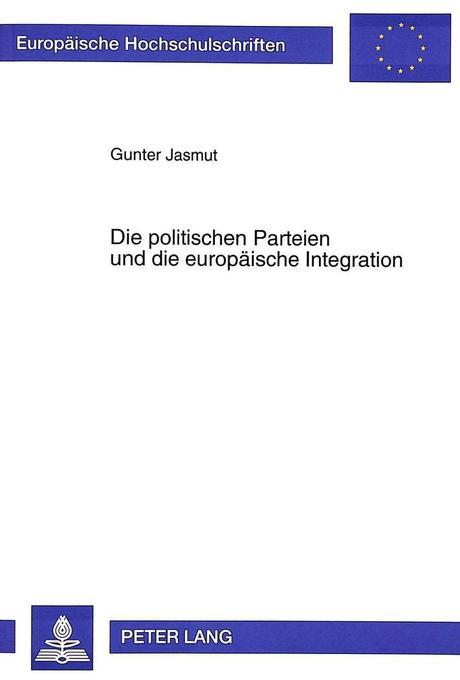 Die politischen Parteien und die europäische In...