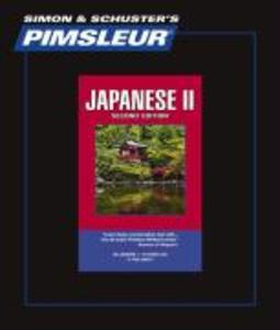 Pimsleur Japanese Level 2 CD: Learn to Speak and Understand Japanese with Pimsleur Language Programs als Hörbuch