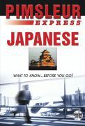 Express Japanese: Learn to Speak and Understand Japanese with Pimsleur Language Programs