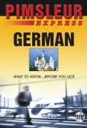 Express German: Learn to Speak and Understand German with Pimsleur Language Programs als Hörbuch