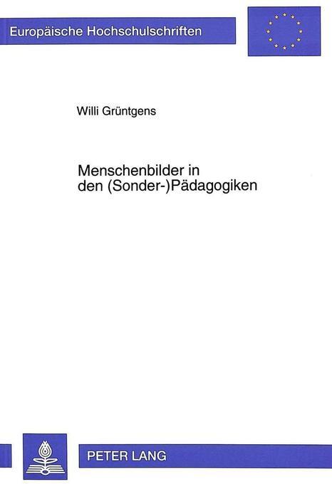 Menschenbilder in den (Sonder-)Pädagogiken als ...